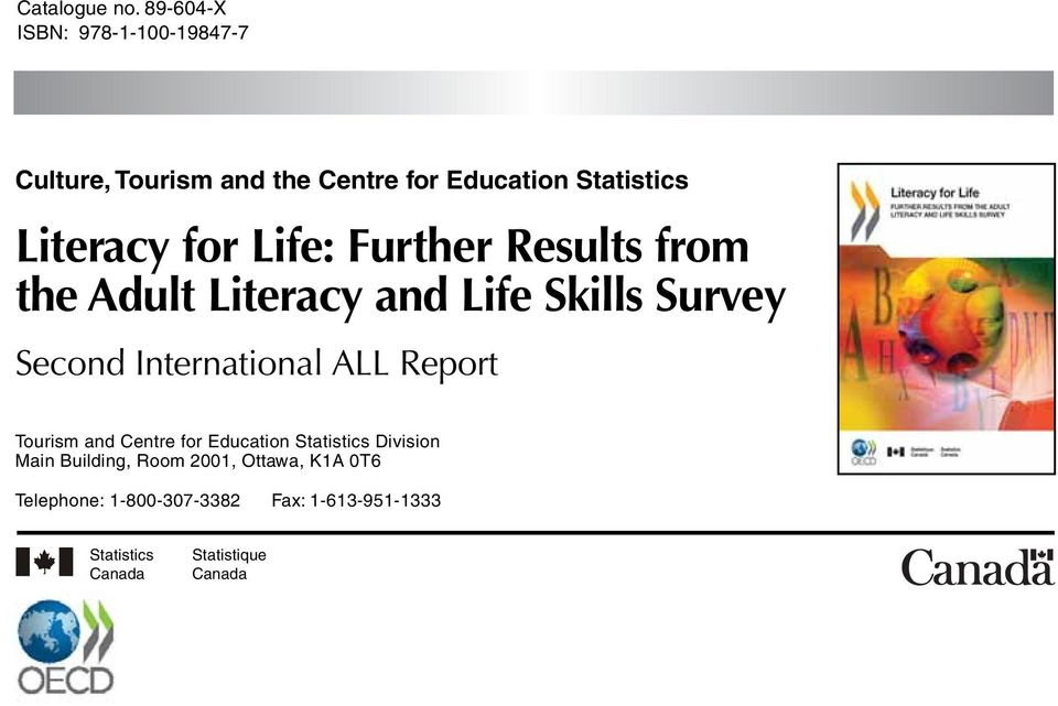 for Life: Further Results from the Adult Literacy and Life Skills Survey Second International ALL
