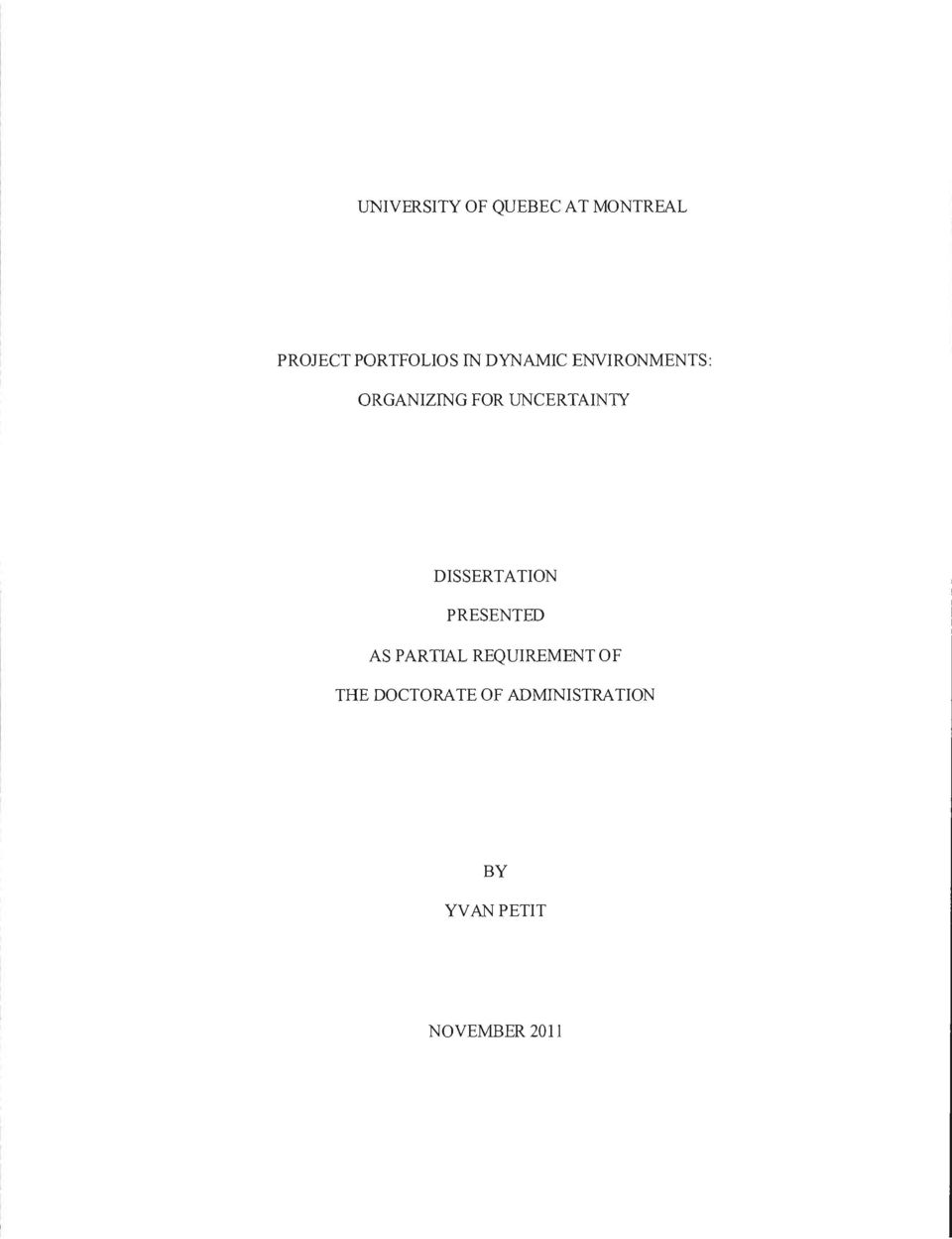 DISSERTATION PRESENTED AS PARTIAL REQUIREMENTOF THE