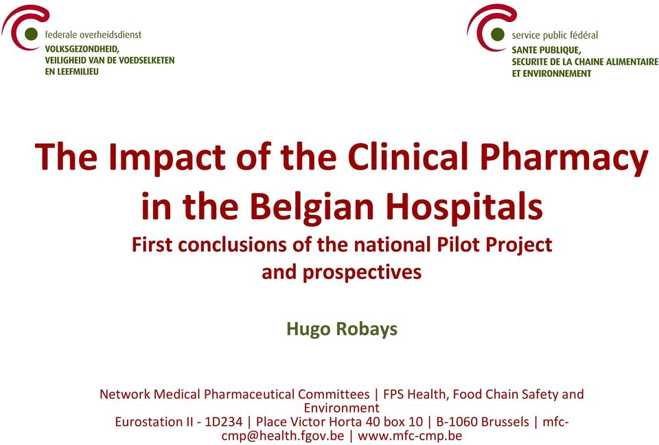 Pharmaceutical Committees FPS Health, Food Chain Safety and Environment