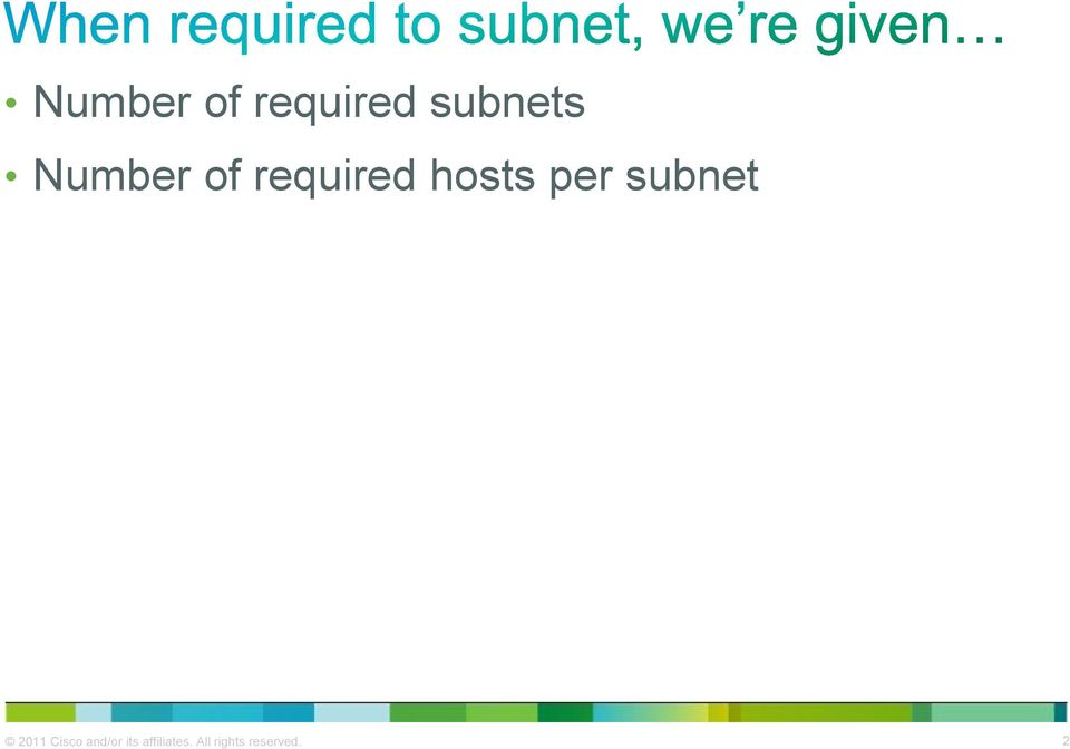 subnet 2011 Cisco and/or its
