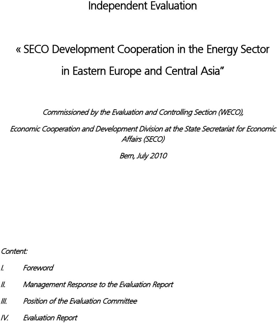 Division at the State Secretariat for Economic Affairs (SECO) Bern, July 2010 Content: I. Foreword II.