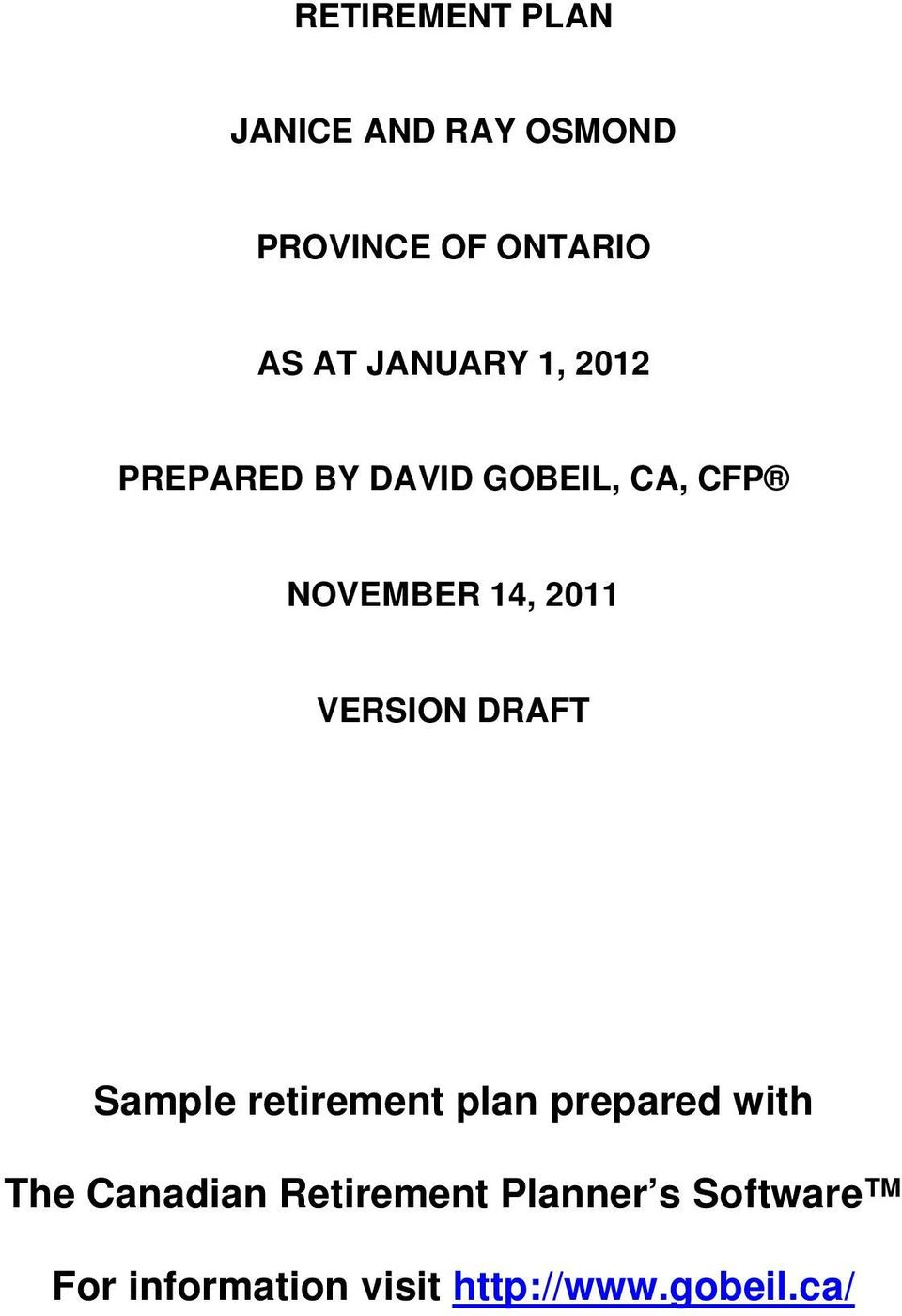 DRAFT Sample retirement plan prepared with The Canadian