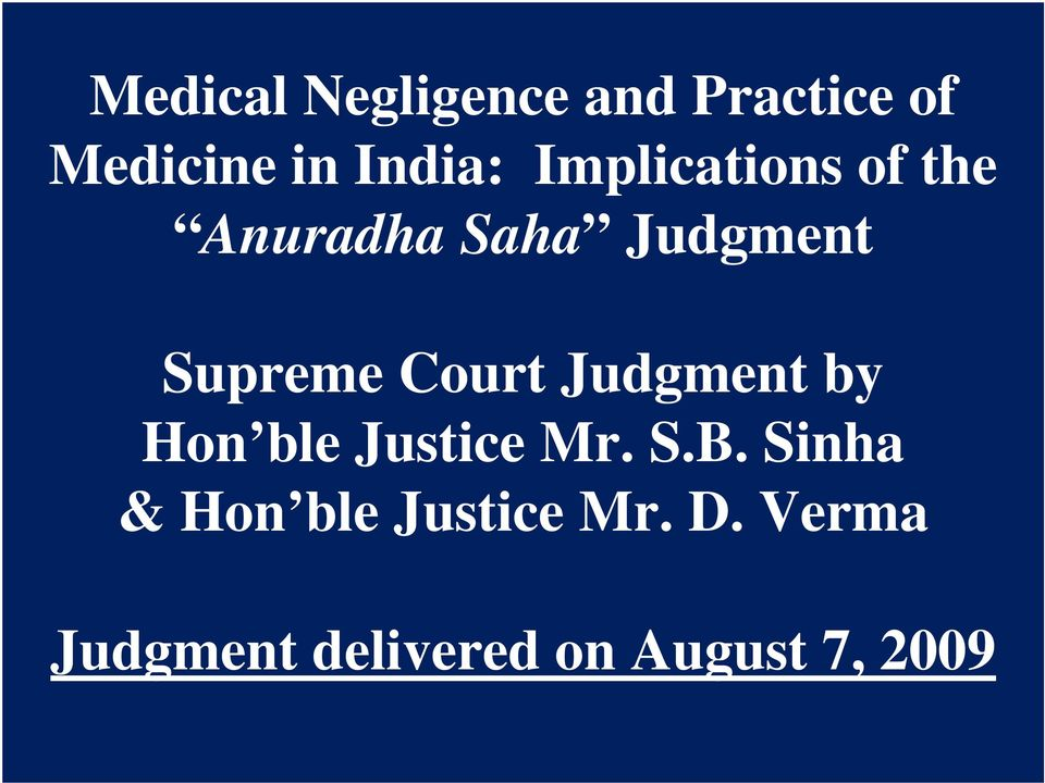 Court Judgment by Hon ble Justice Mr. S.B.