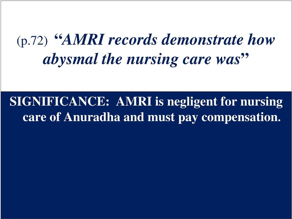 SIGNIFICANCE: AMRI is negligent for