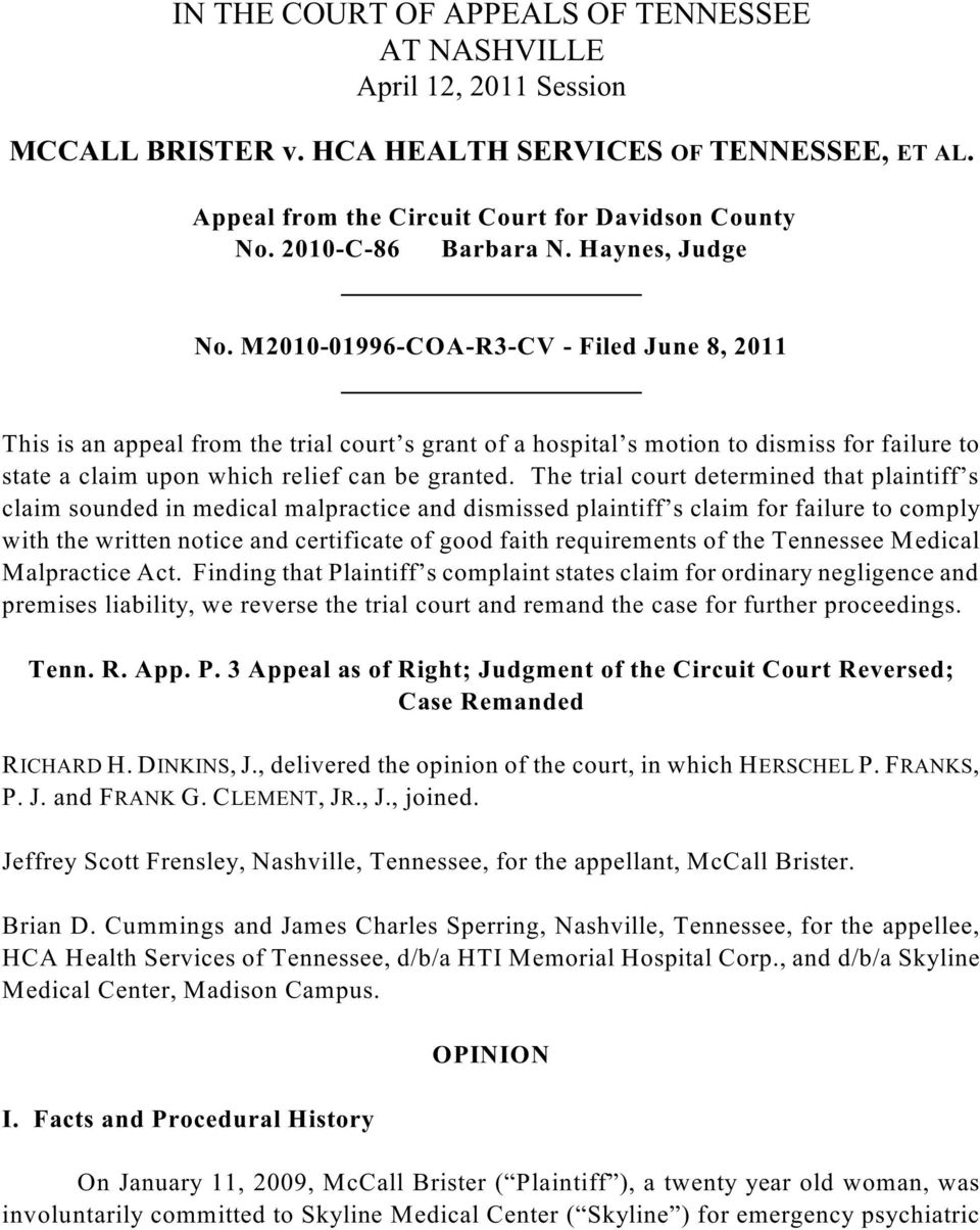 M2010-01996-COA-R3-CV - Filed June 8, 2011 This is an appeal from the trial court s grant of a hospital s motion to dismiss for failure to state a claim upon which relief can be granted.