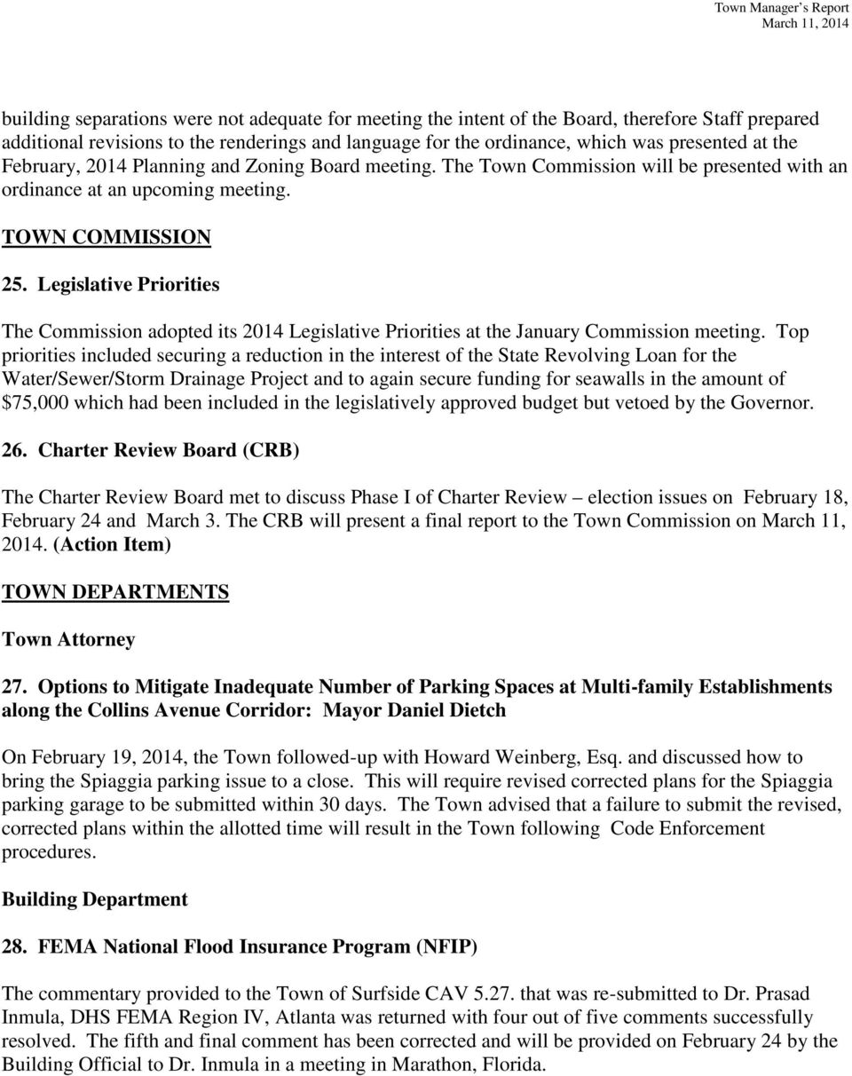 Legislative Priorities The Commission adopted its 2014 Legislative Priorities at the January Commission meeting.