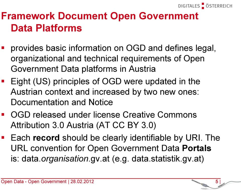 Documentation and Notice OGD released under license Creative Commons Attribution 3.0 Austria (AT CC BY 3.