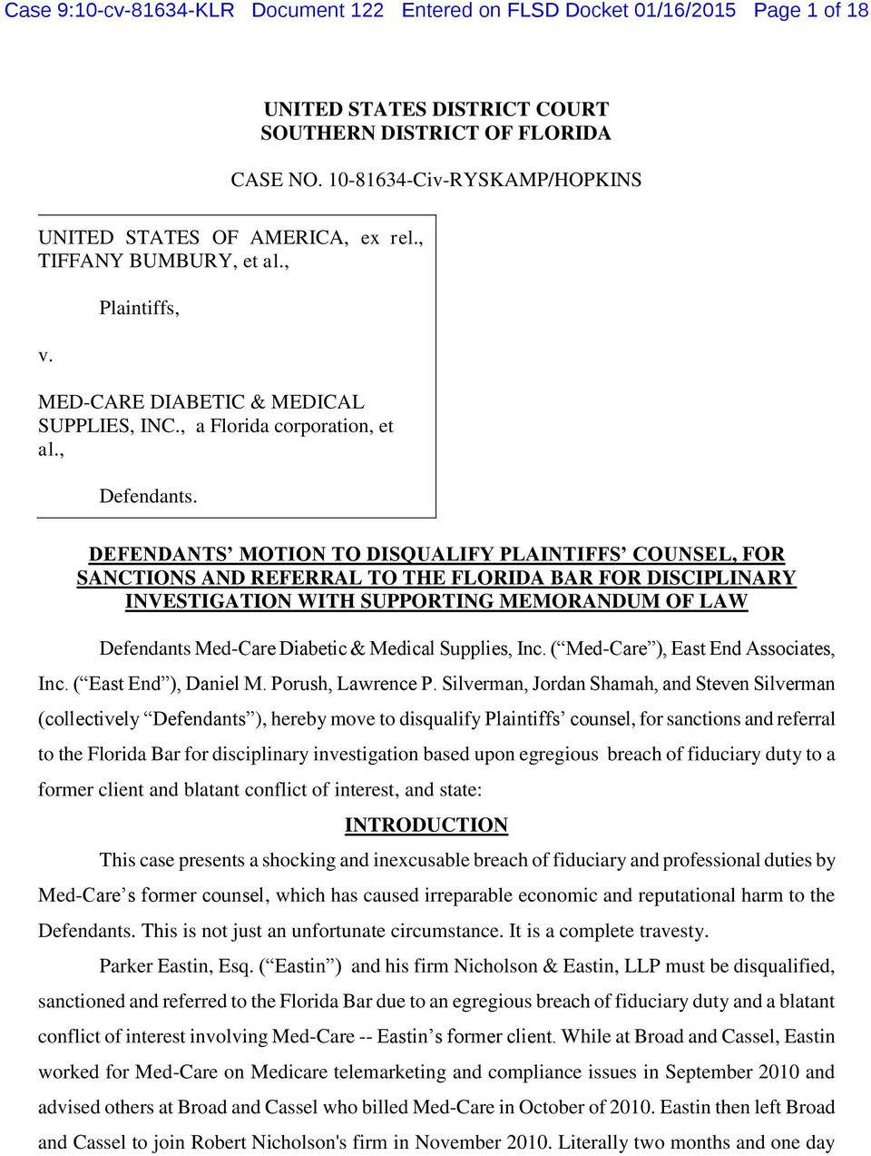 DEFENDANTS MOTION TO DISQUALIFY PLAINTIFFS COUNSEL, FOR SANCTIONS AND REFERRAL TO THE FLORIDA BAR FOR DISCIPLINARY INVESTIGATION WITH SUPPORTING MEMORANDUM OF LAW Defendants Med-Care Diabetic &