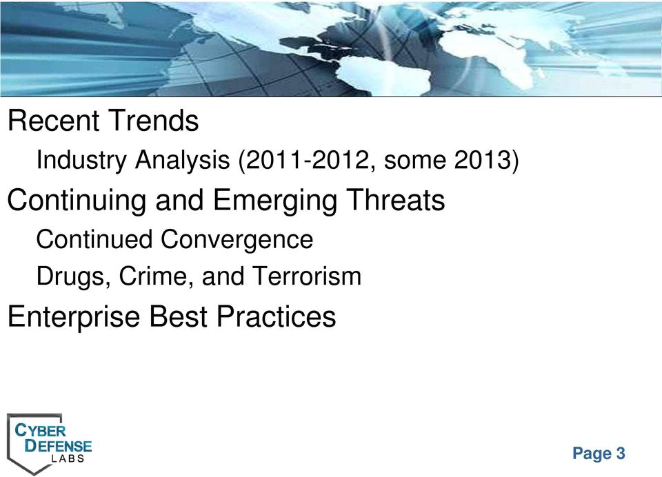 Emerging Threats Continued Convergence