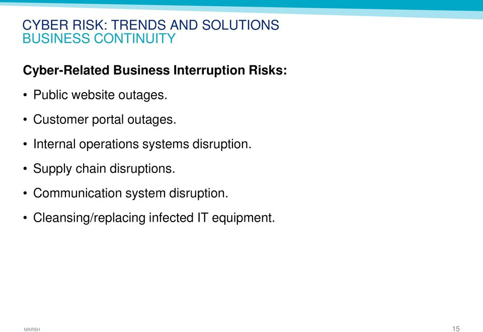 Customer portal outages. Internal operations systems disruption.