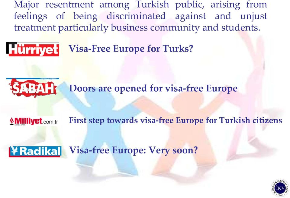 and students. Visa-Free Europe for Turks?