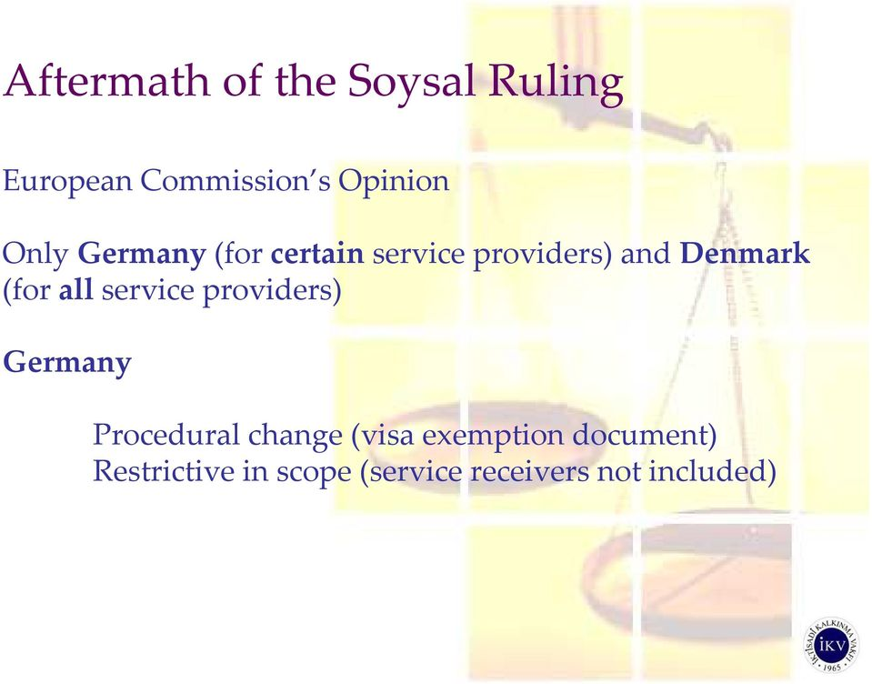 allservice providers) Germany Procedural change (visa