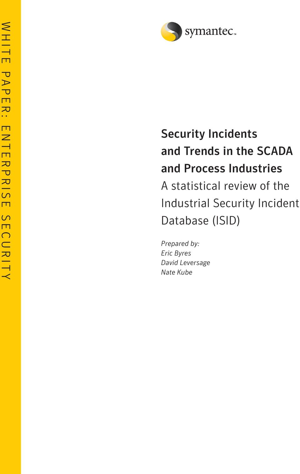 statistical review of the Industrial Security Incident