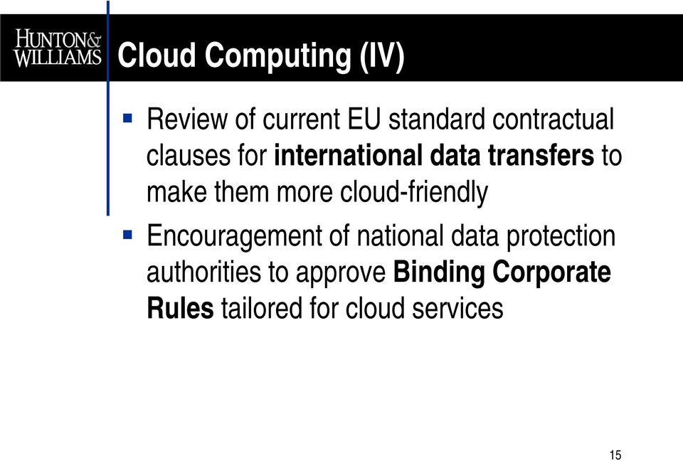 cloud-friendly Encouragement of national data protection