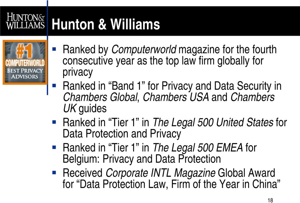 Tier 1 in The Legal 500 United States for Data Protection and Privacy Ranked in Tier 1 in The Legal 500 EMEA for Belgium: