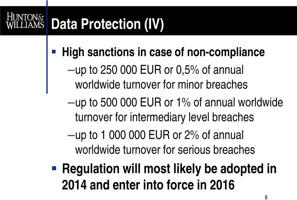 turnover for intermediary level breaches up to 1 000 000 EUR or 2% of annual worldwide