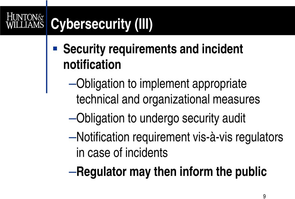 measures Obligation to undergo security audit Notification requirement