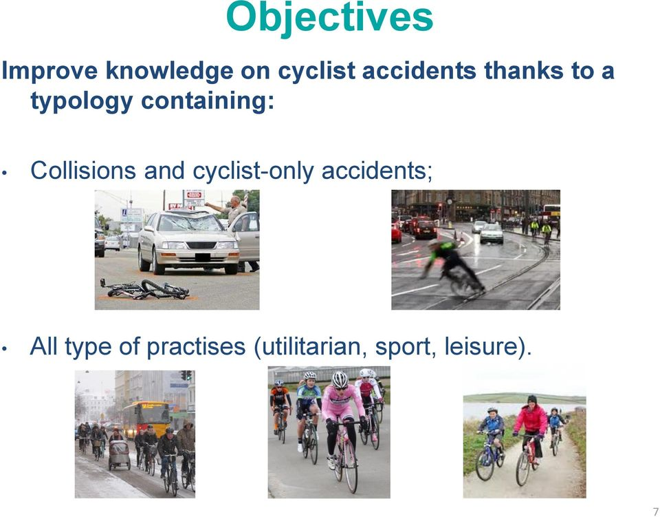 Collisions and cyclist-only accidents; All