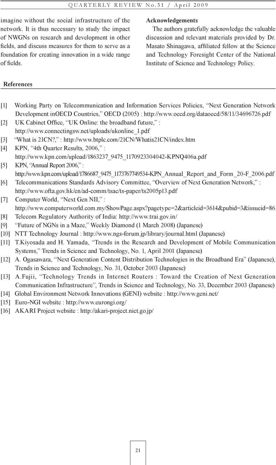 Acknowledgements The authors gratefully acknowledge the valuable discussion and relevant materials provided by Dr.