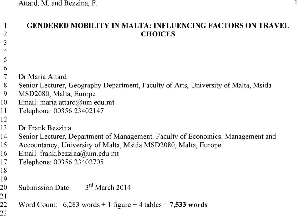Geography Department, Faculty of Arts, University of Malta, Msida MSD2080, Malta, Europe Email: maria.attard@um.edu.