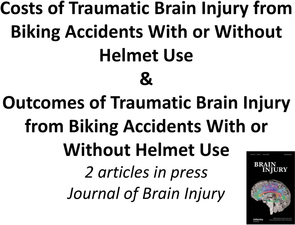 Traumatic Brain Injury from Biking Accidents With or
