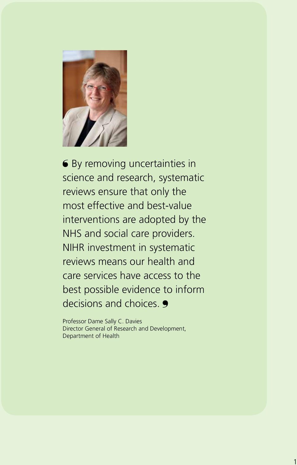 NIHR investment in systematic reviews means our health and care services have access to the best possible