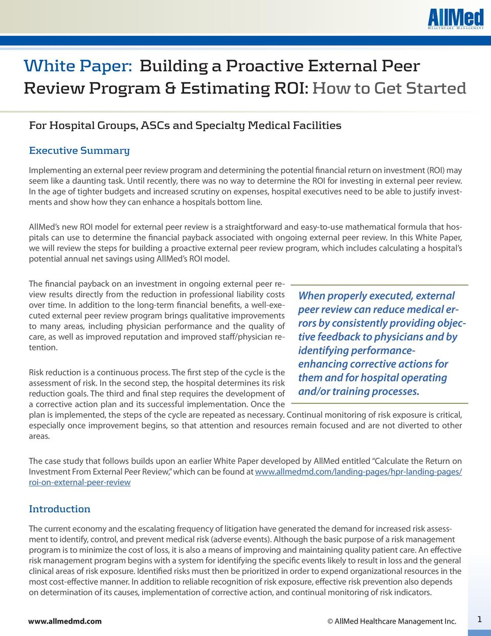 Until recently, there was no way to determine the ROI for investing in external peer review.