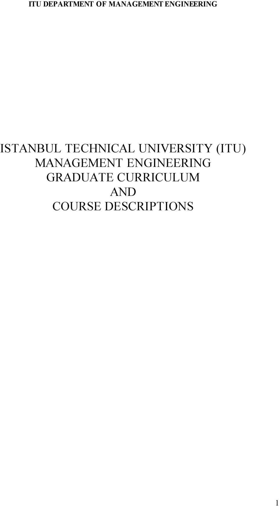 UNIVERSITY (ITU) MANAGEMENT