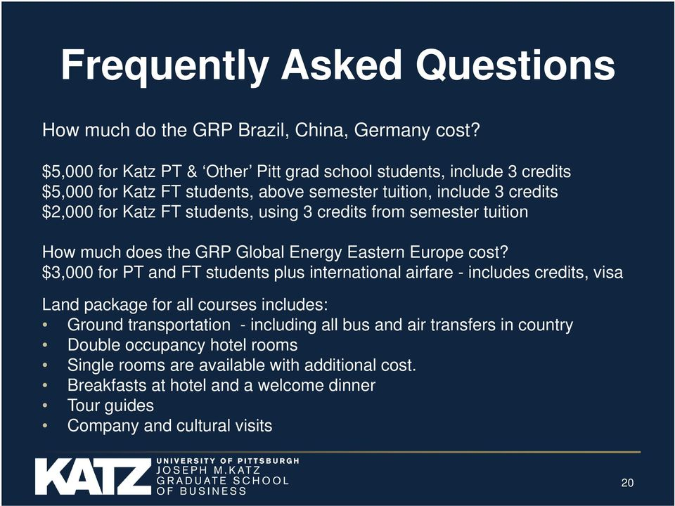 using 3 credits from semester tuition How much does the GRP Global Energy Eastern Europe cost?