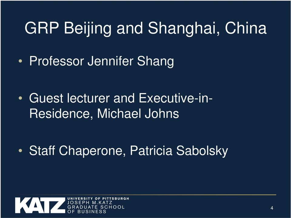 lecturer and Executive-in- Residence,