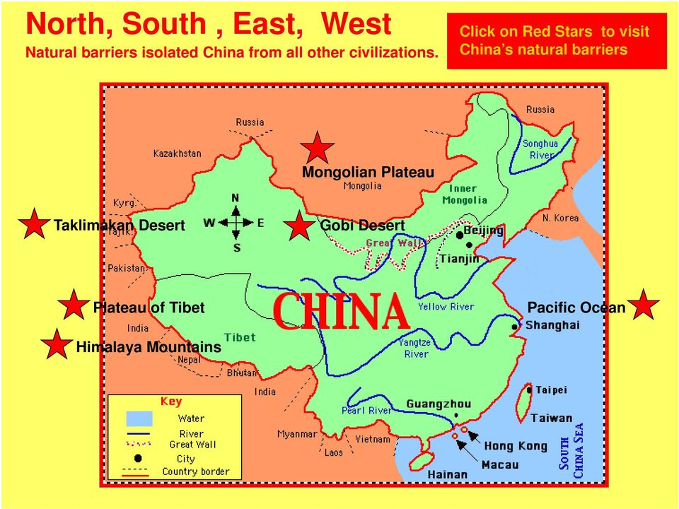 Click on Red Stars to visit China s natural barriers