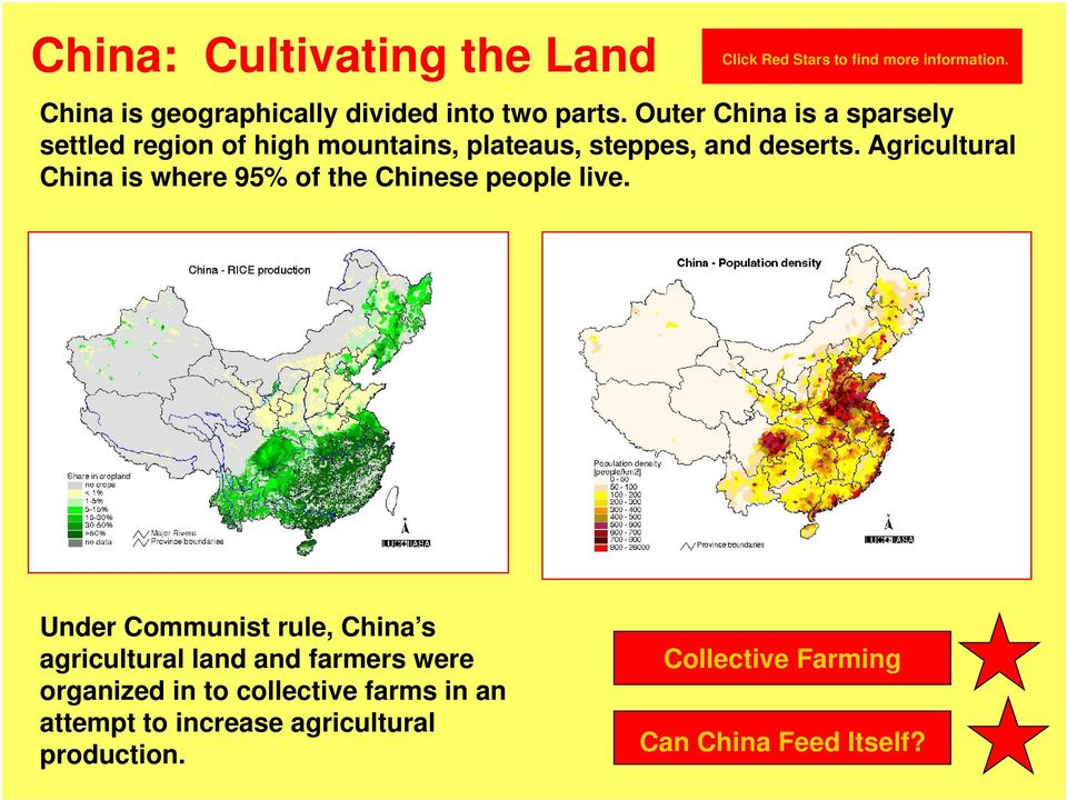 Outer China is a sparsely settled region of high mountains, plateaus, steppes, and deserts.
