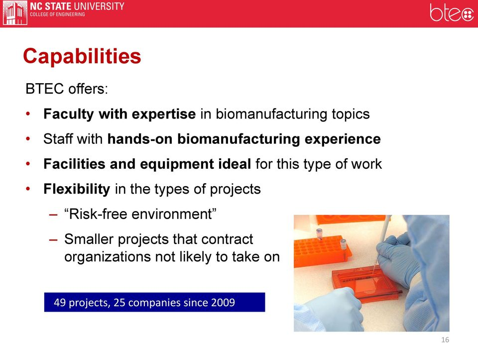 type of work Flexibility in the types of projects Risk-free environment Smaller