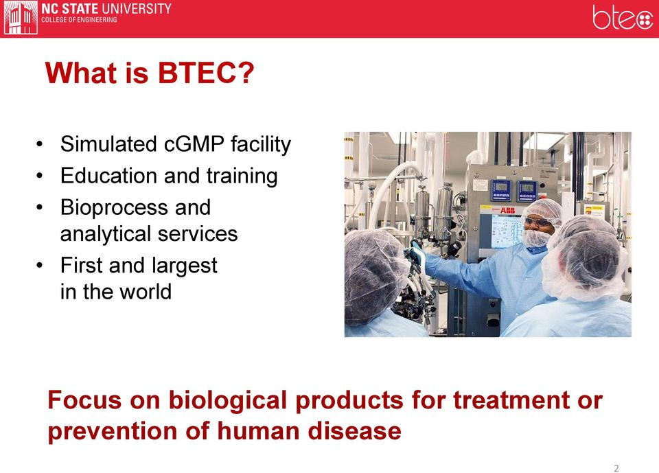 Bioprocess and analytical services First and
