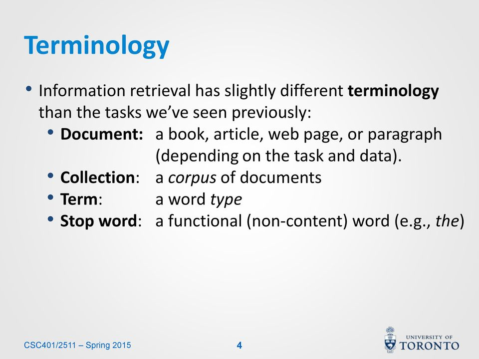 Collection: Term: Stop word: (depending on the task and data).