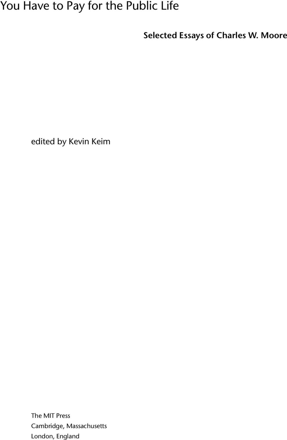 Moore edited by Kevin Keim The MIT