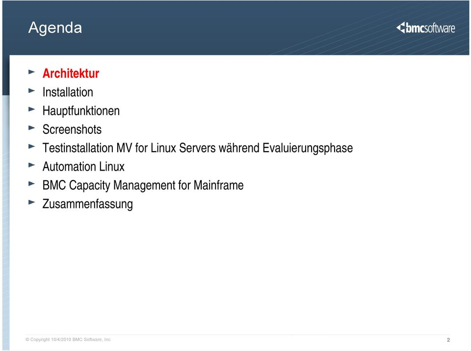 Evaluierungsphase Automation Linux BMC Capacity Management