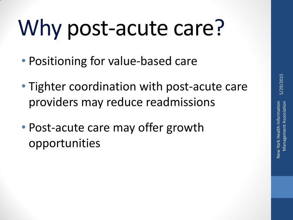 coordination with post-acute care providers