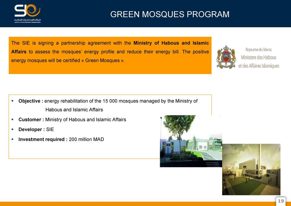 The positive energy mosques will be certified «Green Mosques».