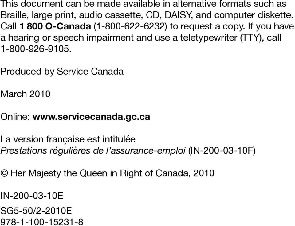 If you have a hearing or speech impairment and use a teletypewriter (TTY), call 1-800-926-9105.