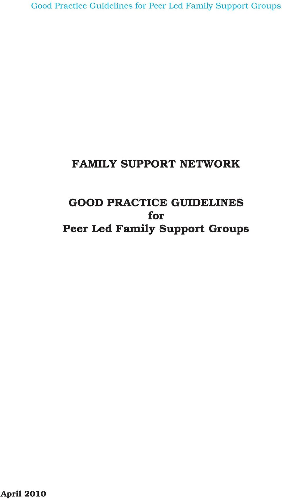 GUIDELINES for Peer Led