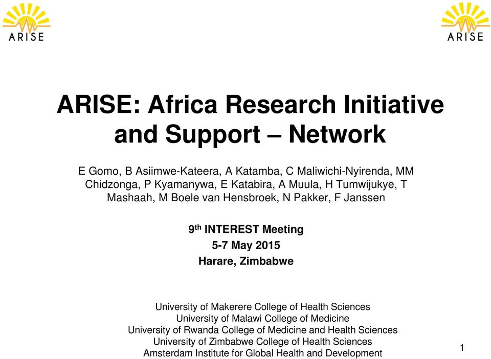 Harare, Zimbabwe University of Makerere College of Health Sciences University of Malawi College of Medicine University of Rwanda