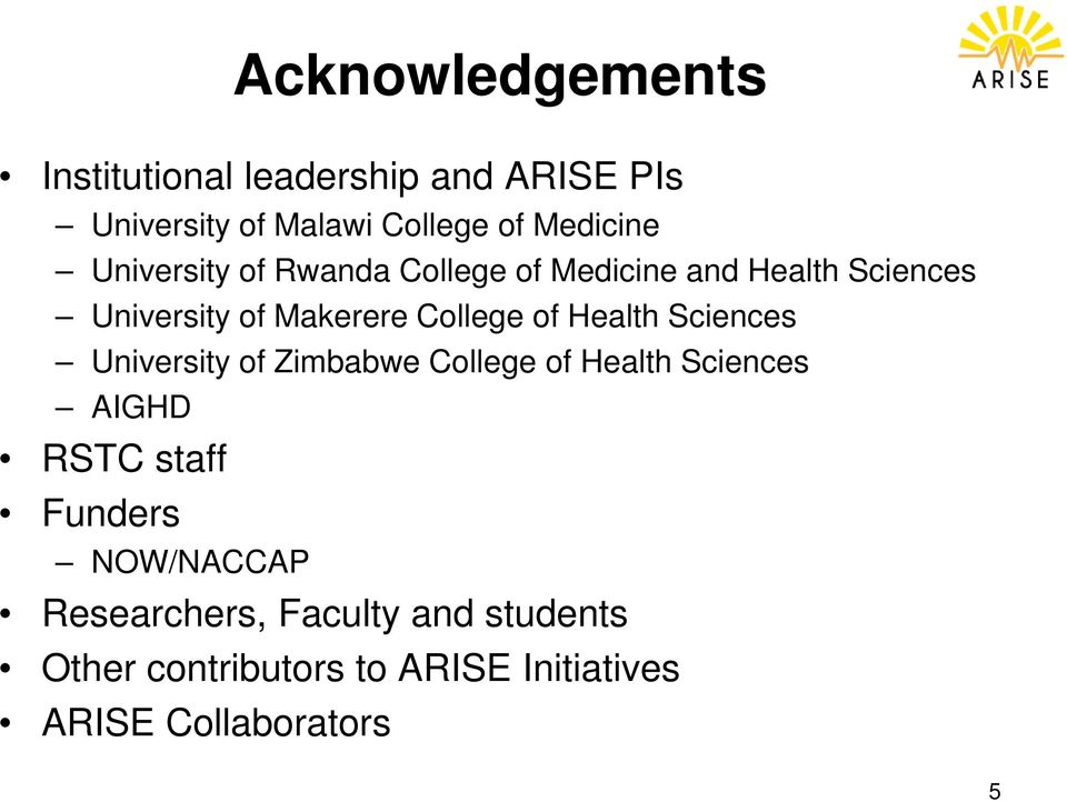 Health Sciences University of Zimbabwe College of Health Sciences AIGHD RSTC staff Funders