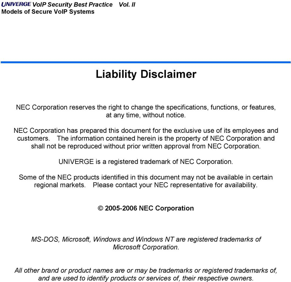The information contained herein is the property of NEC Corporation and shall not be reproduced without prior written approval from NEC Corporation.