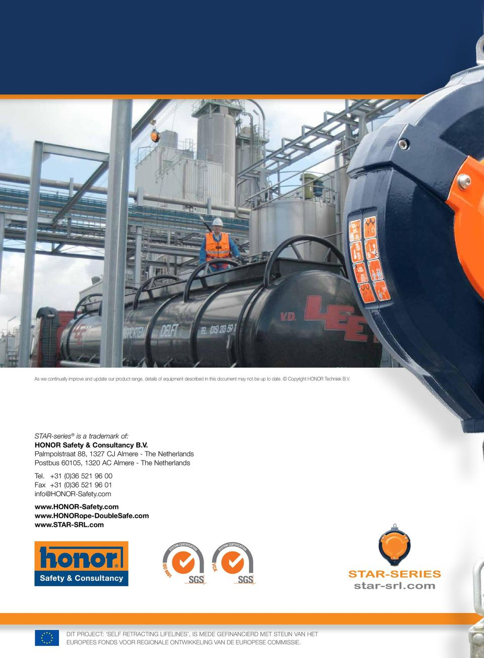 Star-series is a trademark of: HONOR Safety & Consultancy B.V.