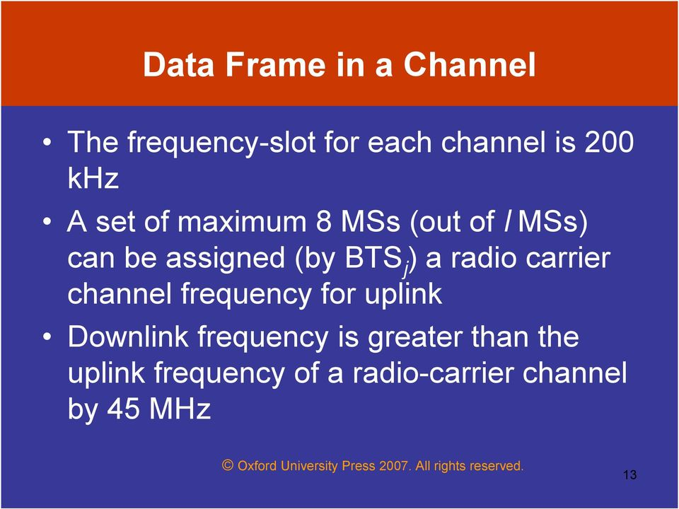 a radio carrier channel frequency for uplink Downlink frequency is