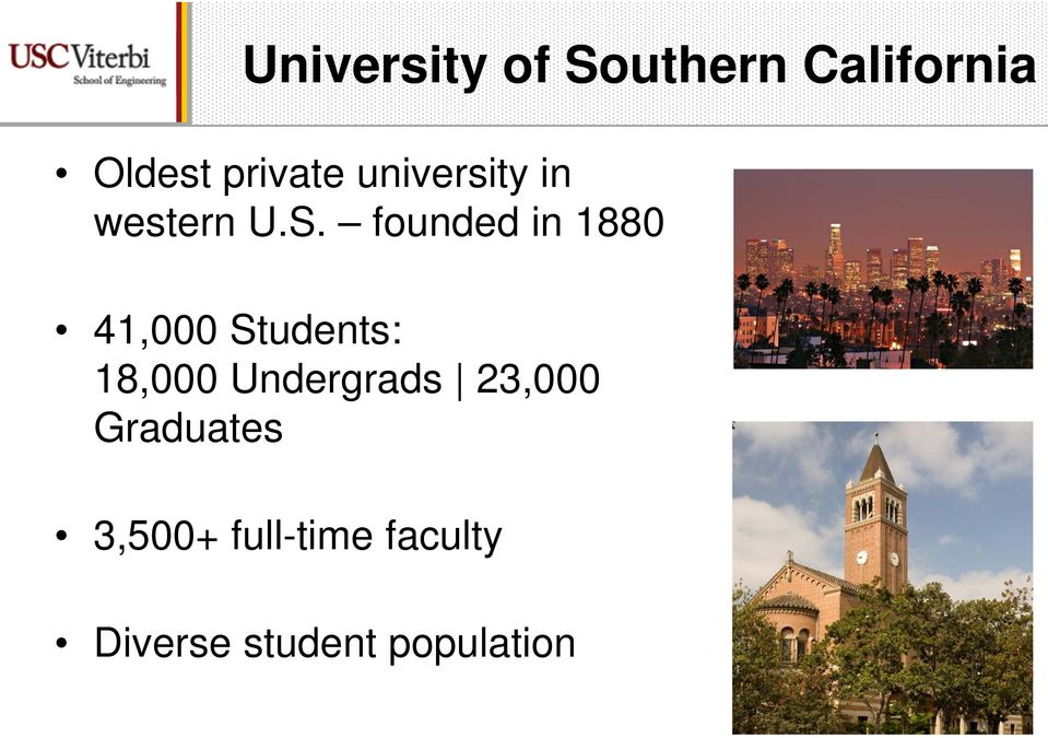founded in 1880 41,000 Students: 18,000