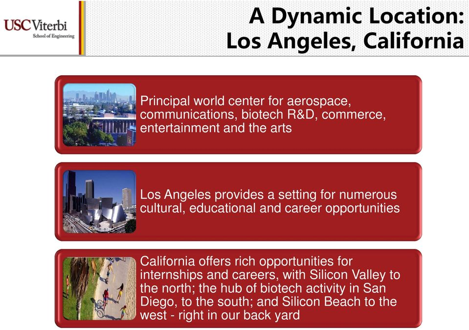 cultural, educational and career opportunities California offers rich opportunities for internships and careers, with