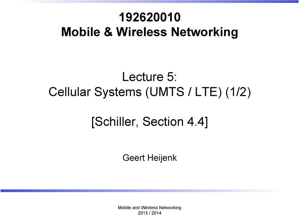Systems (UMTS / LTE) (1/2)