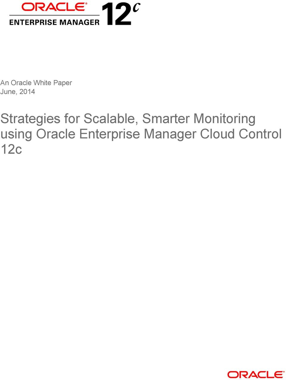 Smarter Monitoring using Oracle